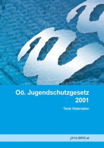 Oö. Jugendschutzgesetz 2001 - Coverbild