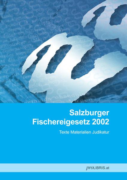 Salzburger Fischereigesetz 2002 - Coverbild