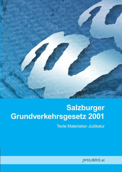 Salzburger Grundverkehrsgesetz 2001 - Coverbild