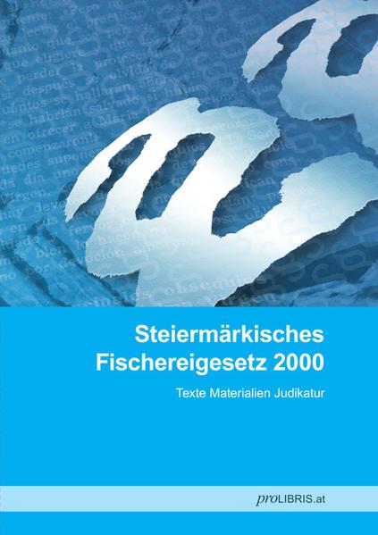 Steiermärkisches Fischereigesetz 2000 - Coverbild
