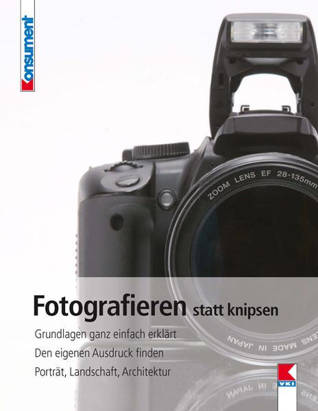Fotografieren statt knipsen - Coverbild