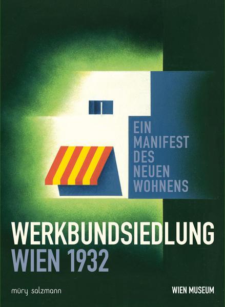 Werkbundsiedlung Wien 1932. - Coverbild