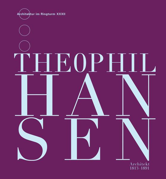 Theophil Hansen. - Coverbild