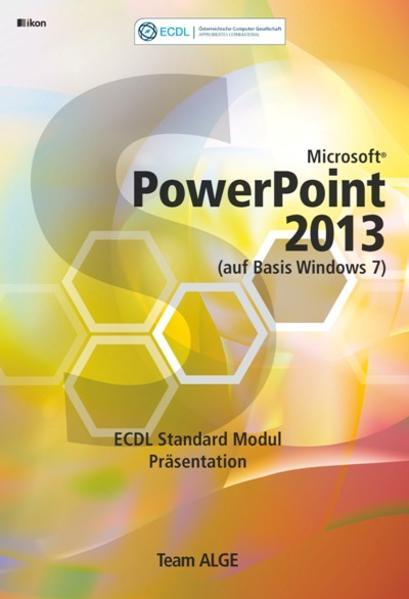 ECDL Standard PowerPoint 2013 Modul Präsentation PDF Herunterladen
