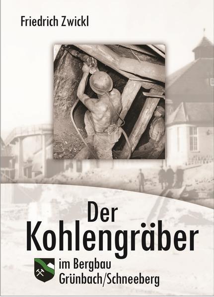Der Kohlengräber im Bergbau - Coverbild
