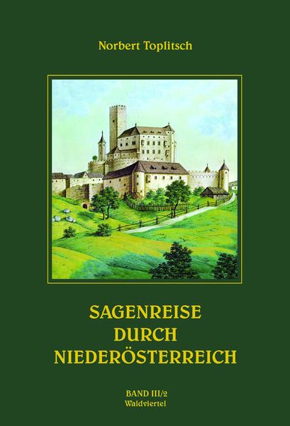 Sagenreise durch Niederösterreich -Band III/2 - Coverbild
