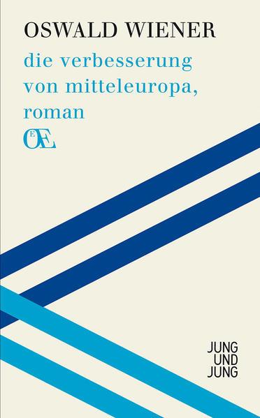 die verbesserung von mitteleuropa, roman - Coverbild