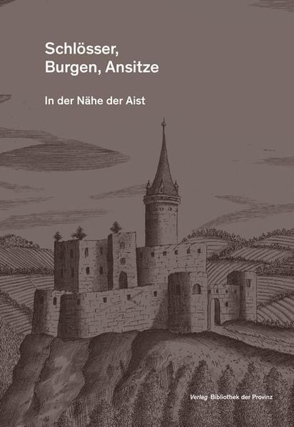 Schlösser, Burgen Ansitze in der Nähe der Aist - Coverbild