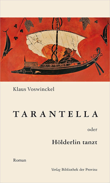 Tarantella oder Hölderlin tanzt - Coverbild