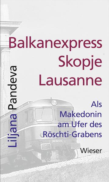 Balkanexpress Skopje - Lausanne - Coverbild