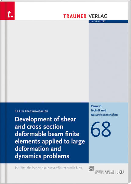 Development of shear and cross section deformable beam finite elements applied - Coverbild