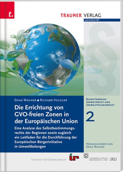 Die Errichtung von GVO-freien Zonen in der Europäischen Union - Coverbild