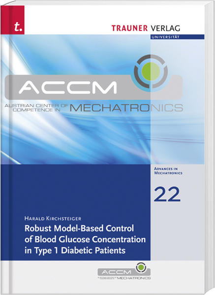 Robust Model-Based Control of Blood Glucose Concentration in Type 1 Diabetic Patients - Coverbild