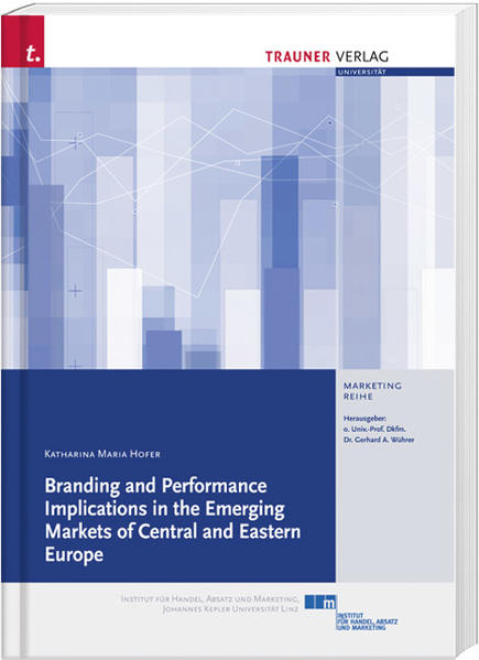 Branding and Performance Implications in the Emerging Markets of Central and Eastern Europe - Coverbild