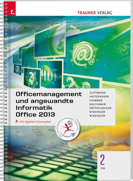 Für FW-Schulversuchsschulen: Officemanagement und angewandte Informatik 2 FW Office 2013 inkl. Übungs-CD-ROM - Coverbild