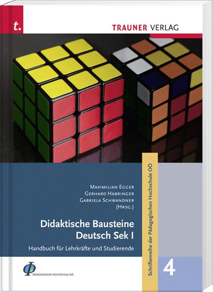 Didaktische Bausteine Deutsch Sek I, Schriftenreihe der Pädagogischen Hochschule OÖ, Band 4 - Coverbild