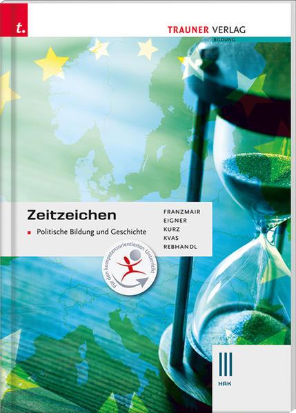 Zeitzeichen - Politische Bildung und Geschichte III HAK - Coverbild