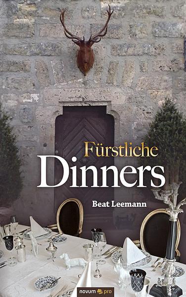 Fürstliche Dinners - Coverbild