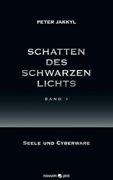 Schatten des schwarzen Lichts (Band 1) - Coverbild
