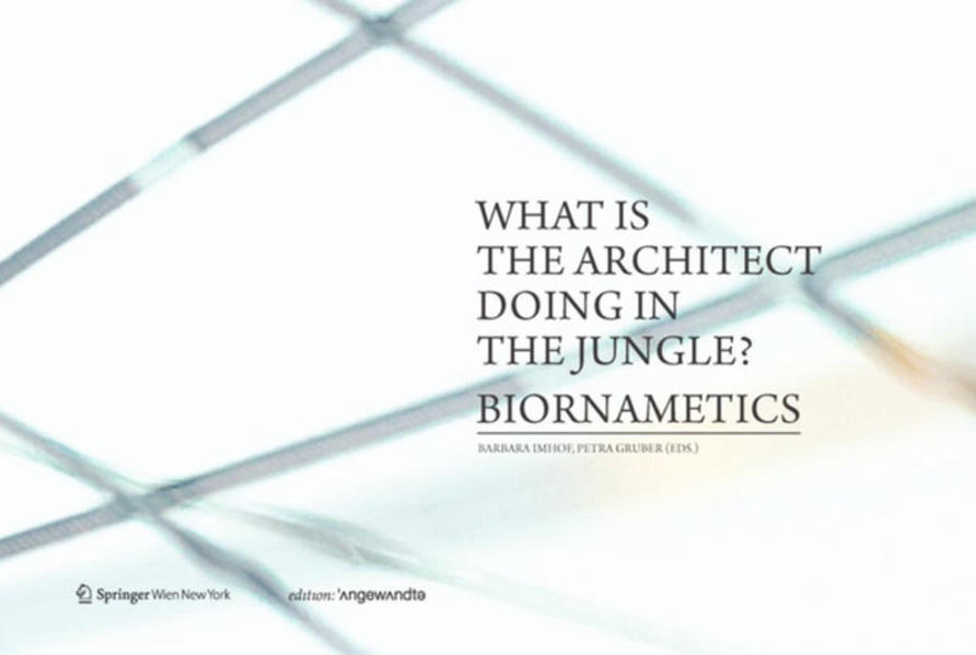 What is the architect doing in the jungle? Biornametics. - Coverbild