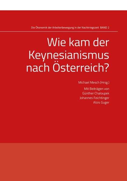 Wie kam der Keynesianismus nach Österreich? - Coverbild
