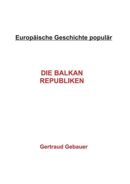 Die Balkan Republiken - Coverbild
