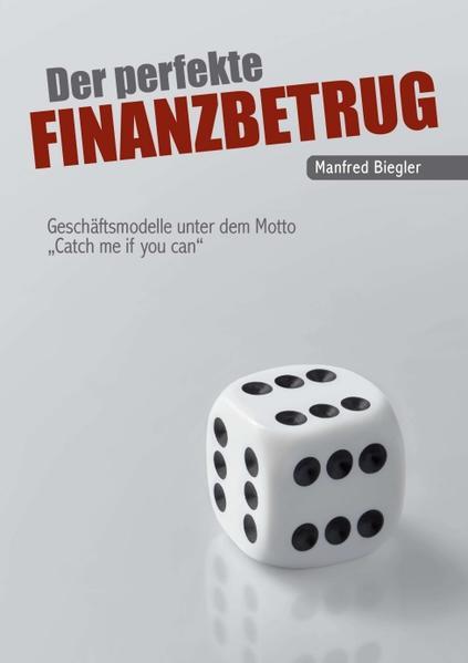 Der perfekte Finanzbetrug - Coverbild