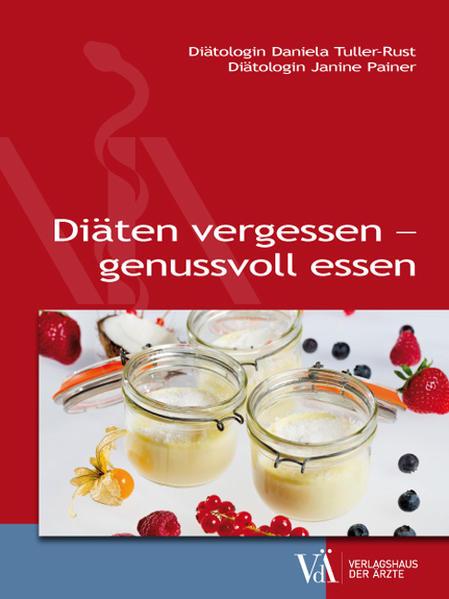 Diäten vergessen - genussvoll essen - Coverbild