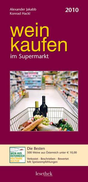 weinkaufen im Supermarkt 2010 - Coverbild
