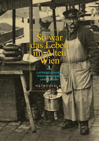 So war das Leben im Alten Wien - Coverbild
