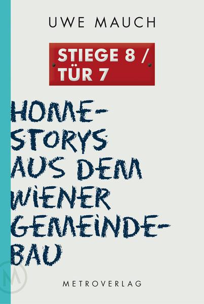 Stiege 8/Tür 7 - Coverbild