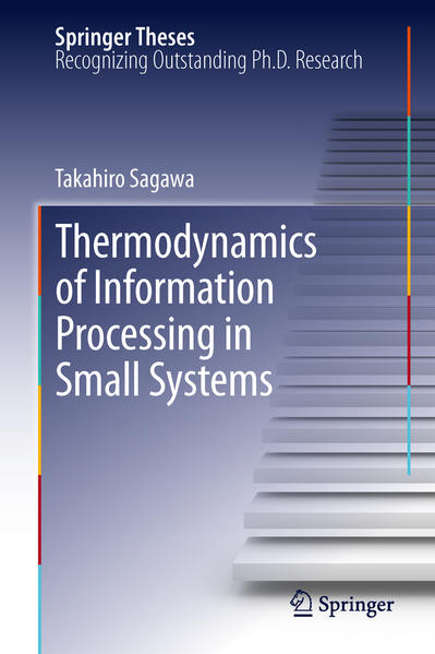 Thermodynamics of Information Processing in Small Systems - Coverbild