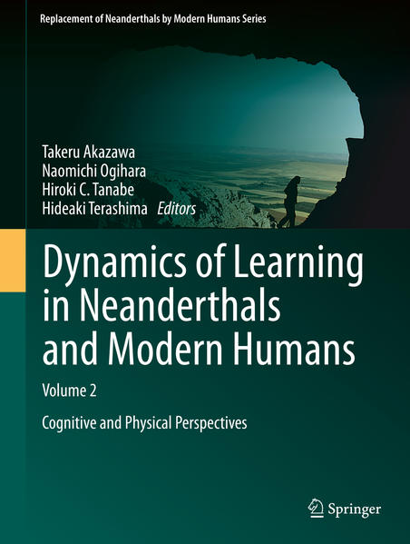Dynamics of Learning in Neanderthals and Modern Humans Volume 2 - Coverbild