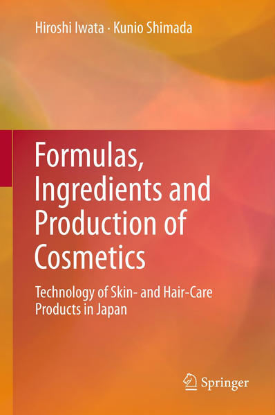 Formulas, Ingredients and Production of Cosmetics - Coverbild