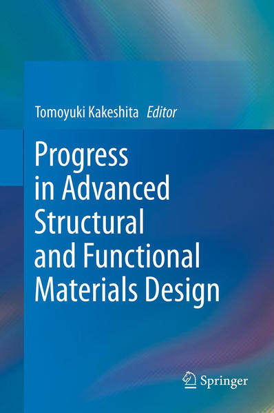 Progress in Advanced Structural and Functional Materials Design - Coverbild