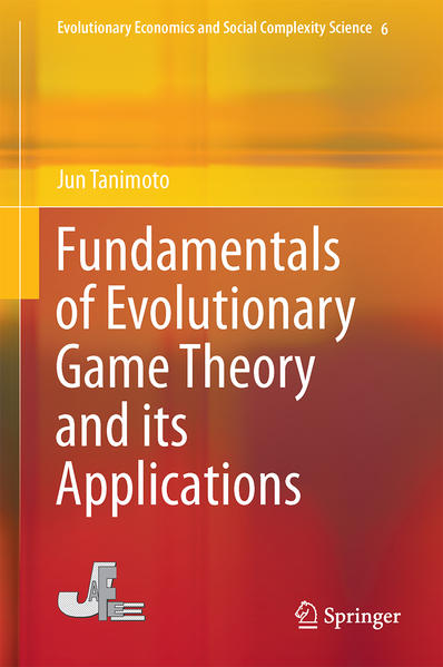 Fundamentals of Evolutionary Game Theory and its Applications - Coverbild