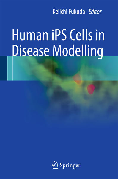 Human iPS Cells in Disease Modelling - Coverbild