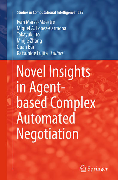 Novel Insights in Agent-based Complex Automated Negotiation - Coverbild