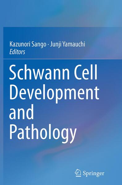 Schwann Cell Development and Pathology - Coverbild