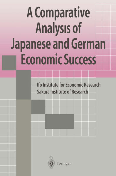 A Comparative Analysis of Japanese and German Economic Success - Coverbild