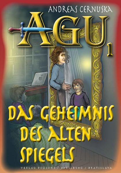 AGU 1., Das Geheimnis des alten Spiegels - Coverbild