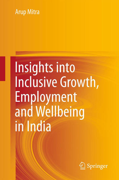 Insights into Inclusive Growth, Employment and Wellbeing in India - Coverbild
