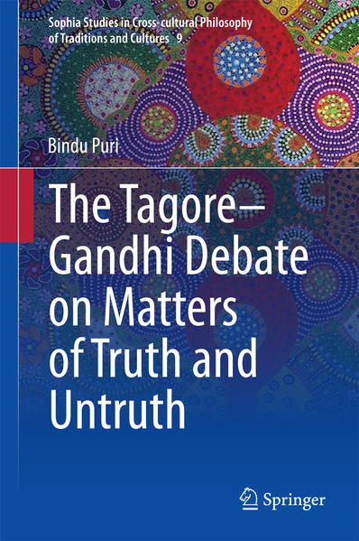 The Tagore-Gandhi Debate on Matters of Truth and Untruth - Coverbild