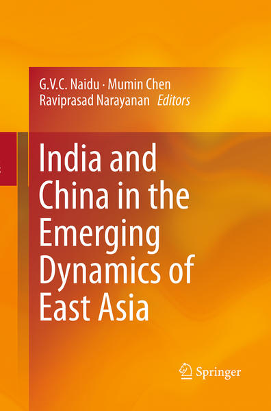 India and China in the Emerging Dynamics of East Asia - Coverbild