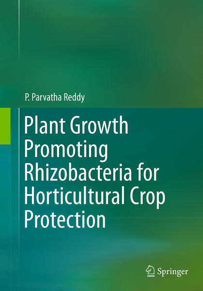 Plant Growth Promoting Rhizobacteria for Horticultural Crop Protection - Coverbild