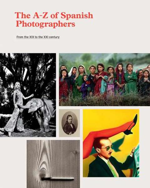 The A-Z of Spanish photographers - Coverbild