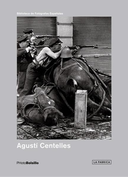 Agustí Centelles 3ª edición - Coverbild