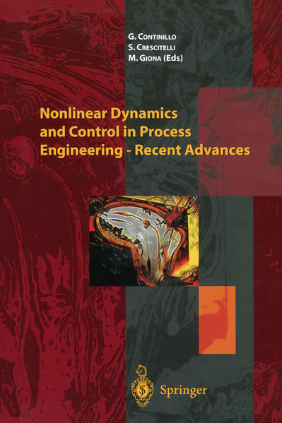 Nonlinear Dynamics and Control in Process Engineering — Recent Advances - Coverbild