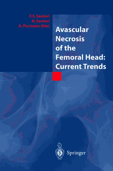 Avascular Necrosis of the Femoral Head: Current Trends - Coverbild