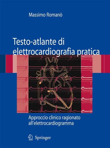 Testo-atlante di elettrocardiografia pratica - Coverbild